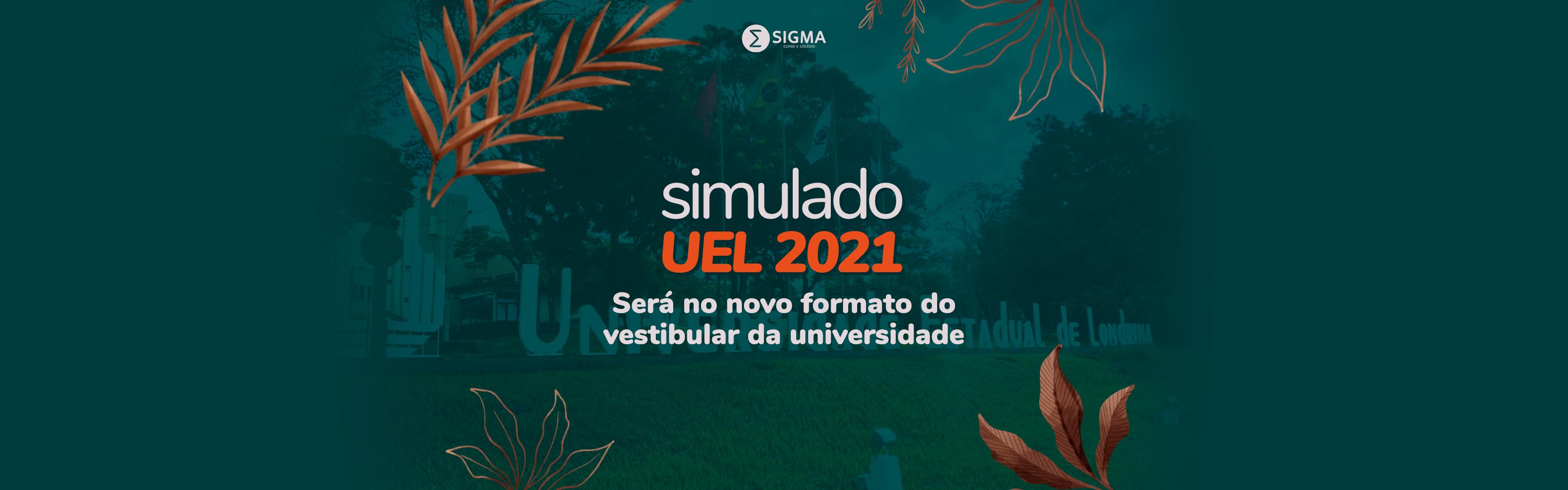 Simulado UEL 2021 Sigma será no novo formato do vestibular da universidade