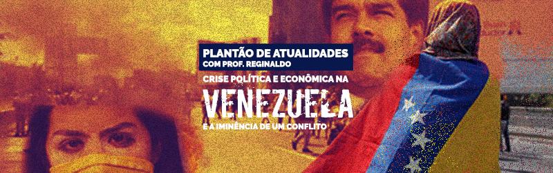 A crise na Venezuela foi tema de plantão do Sigma